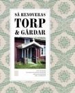 9789153436751_large_sa-renoveras-torp-och-gardar